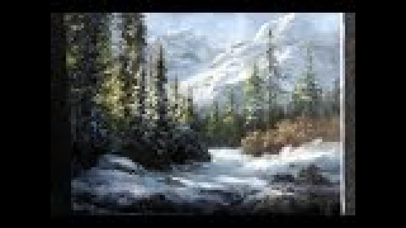 Paint with Kevin Hill - Snowy Mountain Forest