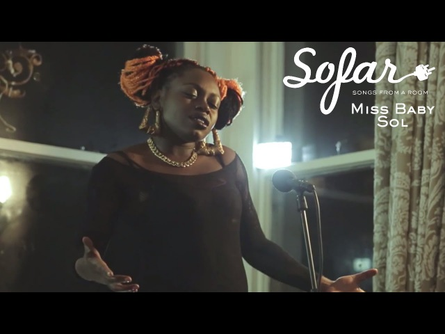 Miss Baby Sol - She Cries   Sofar London