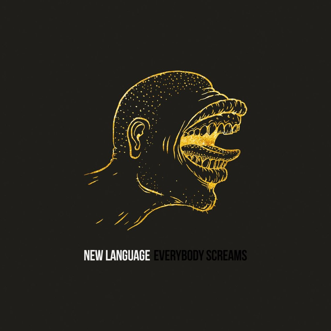 New Language - Everybody Screams [EP] (2017)