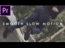 Smooth Slow Motion Effect | Premiere CC Tutorial