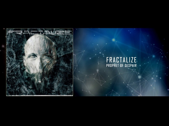 FRACTALIZE - Prophet of Despair