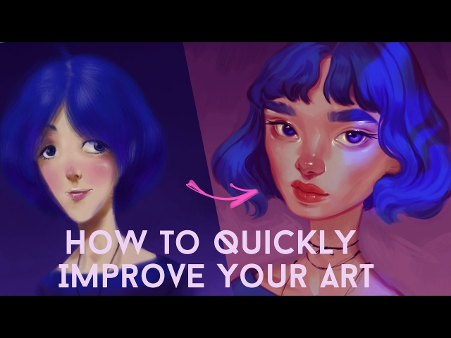 HOW TO QUICKLY IMPROVE YOUR ART