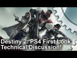 Destiny 2 PS4 First Look + Frame-Rate Test!