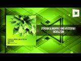Ferrin &amp Morris and Hysteria! - Horizon FULL (Amsterdam Trance)