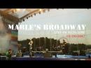 Mables Broadway - Live In Moscow Видео с прямой трансляции megogo