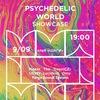 09.09   PSYCHEDELIC WORLD SHOWCASE   MMW
