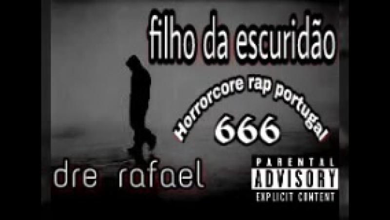 Dre rafael_filho da escuridão