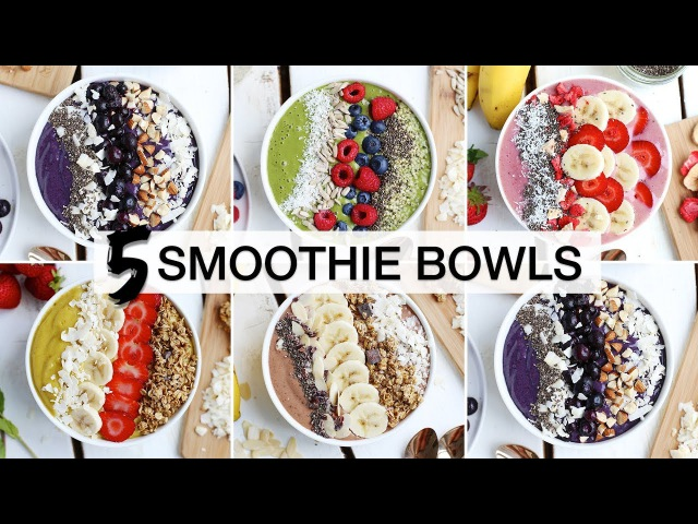 5 Must-Try SMOOTHIE BOWLS | HEALTHY DELICIOUS