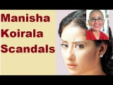 Scandals Of Famous Bollywood Actress Manisha Koirala,Scandals Plus