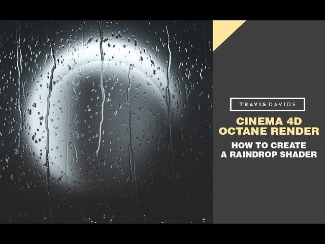 Cinema 4D Octane Render - How To Create A Raindrop Shader