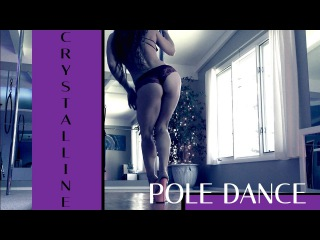 Crystalline : Pole Dance : Ava Madison