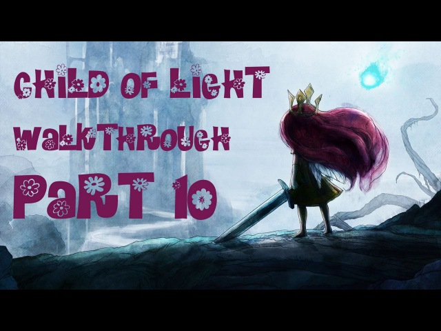 Child of Light - Chapter 9 - The Piscean and the Ogre