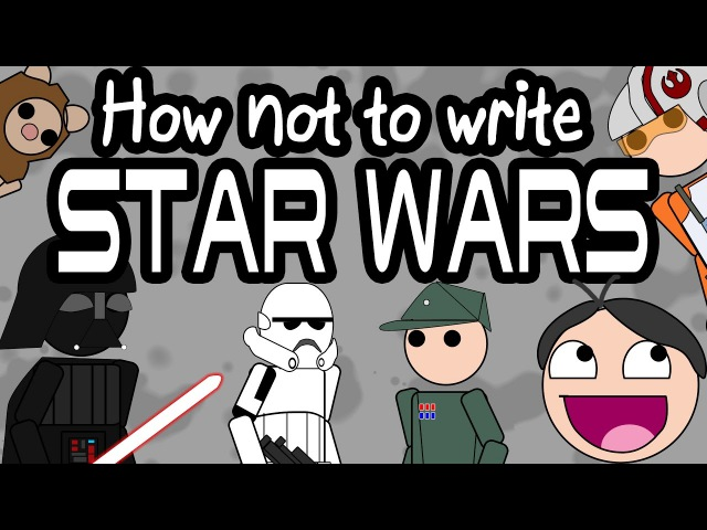 How not to write STAR WARS-TERRIBLE WRITING ADVICE