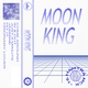 Moon King - Just a Minute
