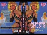 Ghosts  1995  full porn movie