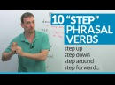 10 STEP Phrasal Verbs in English step up step down step in
