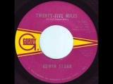 Edwin Starr. Twenty five miles. 1968.