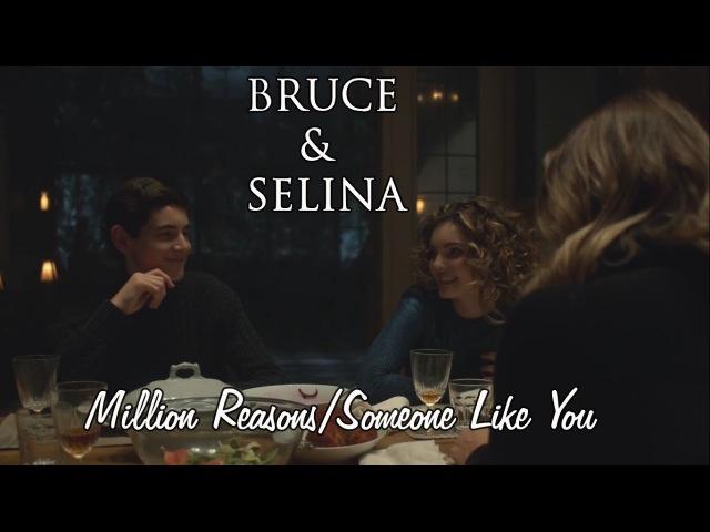 Bruce and Selina Million Reasons Someone Like You