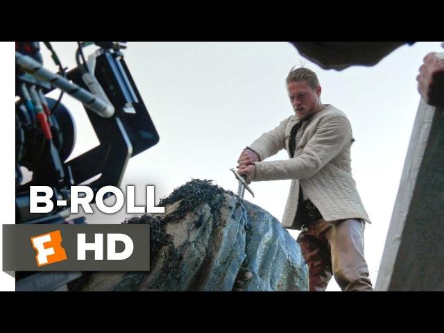 «Меч короля Артура» (King Arthur: Legend of the Sword) - B-Roll
