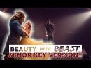 Beauty The Beast Theme (MINOR KEY VERSION)