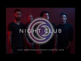 Join the NIGHT CLUB NOW!