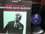 Brother Jack Mcduff with Gene Ammons - Mellow Gravy