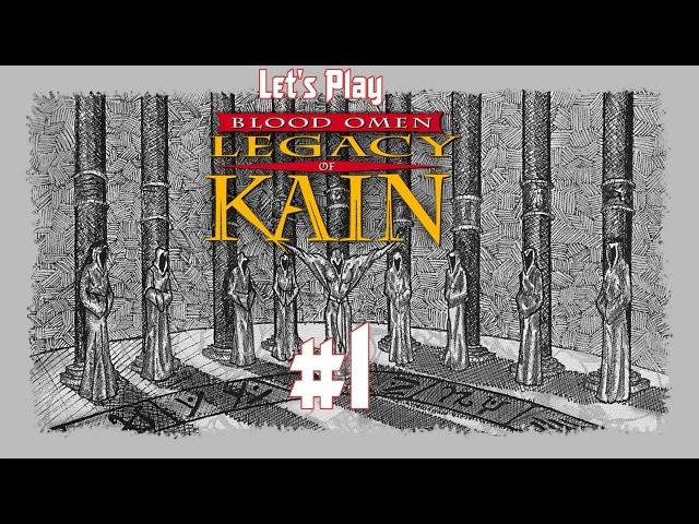 Let's Play Blood Omen: Legacy of Kain. Эпизод 1: На пути отмщения