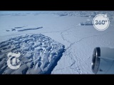 Predicting Antarcticas Fate By Studying The Ross Ice Shelf  360 VR Video  The New York Times