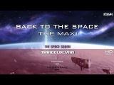 MarcelDeVan - Back To The Space  Synth Dance - MAXI Edit