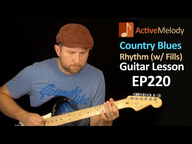 Country Blues Rhythm Guitar Lesson With Fill Licks Learn to Improvise Rhythms EP220