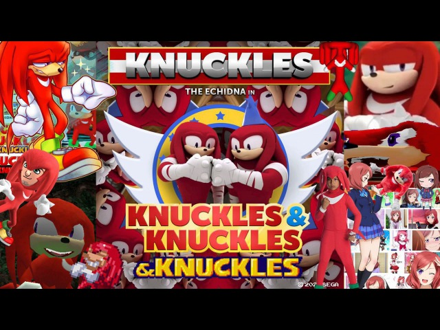 Knuckles from K​.​N​.​U​.​C​.​K​.​L​.​E​.​S. Knuckles [Full Version Knuckles]