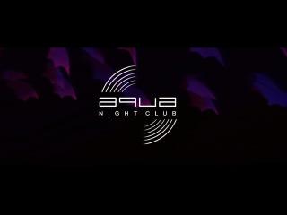 AQUA CLUB || THE NIGHT SHIVERING 29/07/17
