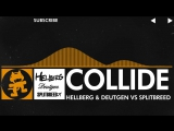 [House] - Hellberg & Deutgen vs Splitbreed - Collide