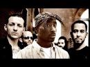 2Pac ft Eminem Linkin Park In The End RIP Chester Bennington