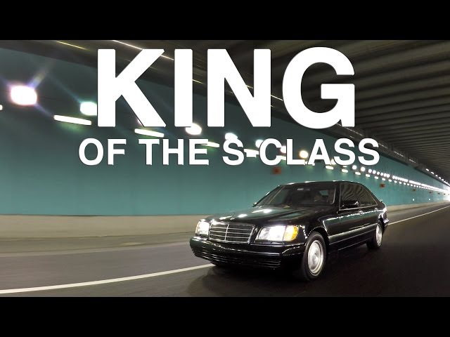 King of the S-Class - Mercedes-Benz W140