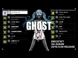 DECO*27 / 5th Album 『GHOST』 CrossFade
