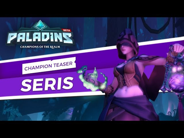 Paladins - Champion Teaser - Seris, Oracle of the Abyss