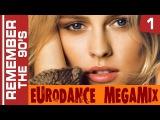 Remember The 90's - Eurodance Megamix part 1
