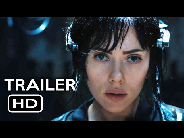 Ghost in the Shell Official Trailer 1 (2017) Scarlett Johansson Action Movie HD