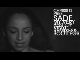SADE - MY VERY BEST DEEPHOUSE VINYL REMIXES - comp.&ampmixed by CHRISSI D