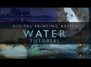 Painting Water Tutorial - Digital Painting Basics - Concept Art