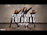Dance Tutorial Preview Jax Jones - You Don't Know Me ft RAYE - Choreography by Eden Shabtai