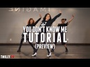 Dance Tutorial [Preview] Jax Jones - You Don't Know Me ft RAYE - Choreography by Eden Shabtai