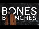 BONES BRANCHES ПЕРЕВОД WITH RUSSIAN SUBS @TeamSESH