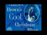 Charles Brown- Merry Christmas Baby