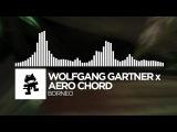 Wolfgang Gartner x Aero Chord - Borneo Monstercat Release