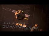 Quantum Break #9 - А ВОТ И НАШ ПРОТИВОВЕС!