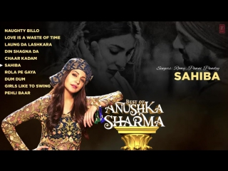 Best of Anushka Sharma Latest Hindi Songs 2017 T-Series