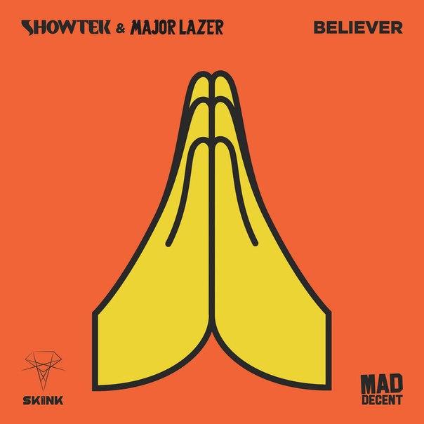 Showtek, Major Lazer - Believer (Original Mix)