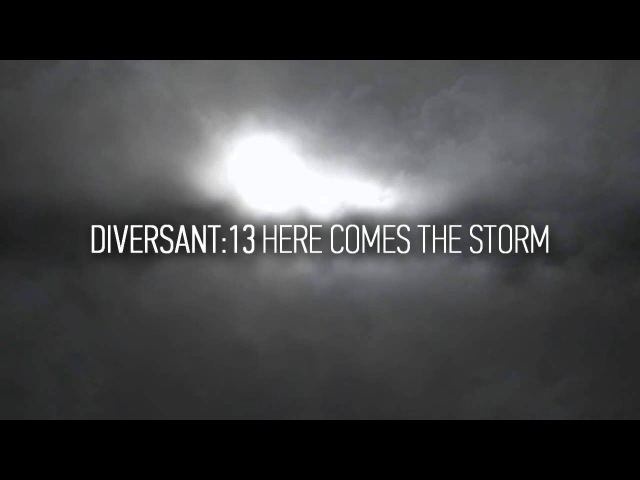 Diversant13 - Here Comes The Storm [Dark Electro]